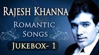 Rajesh Khanna Romantic Songs (HD) - Jukebox 1 - Bollywood Evergreen Romantic Songs
