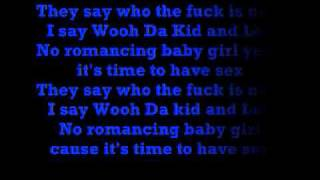 Wooh Da Kid: No Romance (With Lyrics)