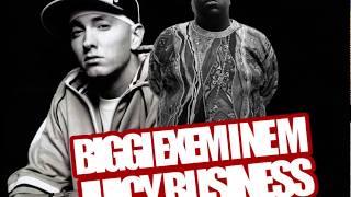 Biggie x Eminem - Juicy Business [MASHUP]