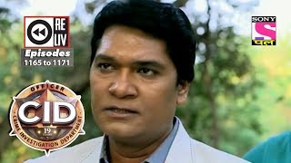 Weekly Reliv | CID | 9th September to 15th September 2017 | Episode 1165 to 1171