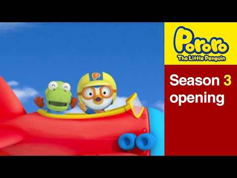 Pororo S3 Opening Theme Song