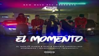 El Momento - El Tachi, Ochy, Darvin, El Zeta, La Mentalidad (Audio)