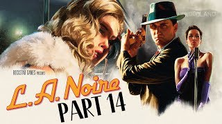 L.A. Noire (PS4) - Let's Play (5-Star Ratings) - Part 14 -