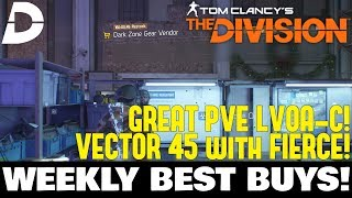 The Division: VECTOR 45, LVOA-C & GEAR! Weekly Vendor Reset BEST BUYS!