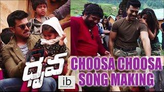 Dhruva Choosa Choosa song making | Ram Charan | Rakul Preet Singh - idlebrain.com