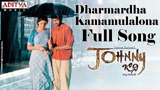Dharmardha Kamamulalona Full Song II Johnny Movie II Pawan Kalyan, Renudesai