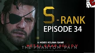 Metal Gear Solid 5: The Phantom Pain - Episode 34 S-RANK Walkthrough (Extreme - Backup, Back Down)