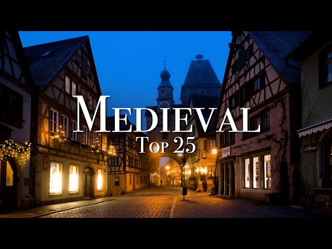 Top 25 Medieval Places To Visit In Europe