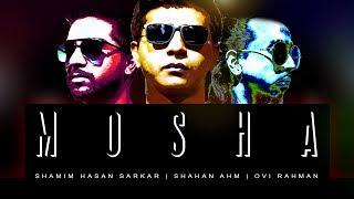 MOSHA - Shamim Hasan Sarkar | Shahan AHM | Ovi Rahman