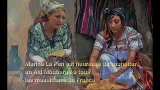 Marine Le Pen est heureuse de souhaiter un Aïd Moubarak à tous les musulmans de France