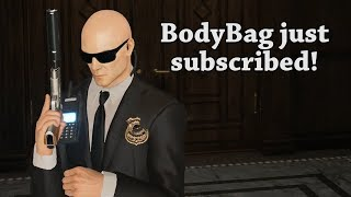 For every new Subscriber, I killed a person in Hitman 2