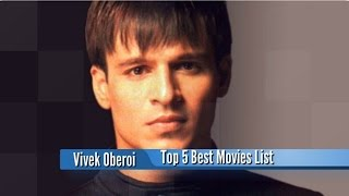 Vivek Oberoi Best Movies : Top 5 Bollywood Films List