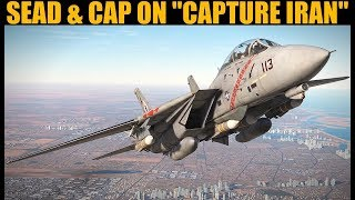 "Flying CAS & CAP On ""Capture Iran"" Campaign 