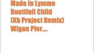 Buetifull Child (Kb Project Remix)
