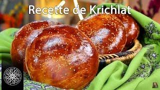 Choumicha : Recette de Krichlat - Brioches Traditionnelles