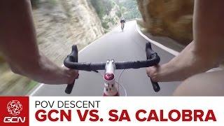 Epic POV Descent - GCN Tackles Sa Calobra