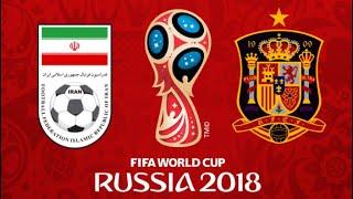 FIFA 18 - IRAN VS SPAIN WORLD CUP 2018