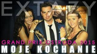 EXTAZY - Moje Kochanie (Official Audio)