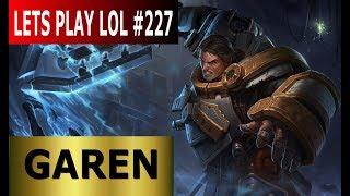 Stahllegion Garen Top - Full Gameplay [Deutsch/German] Let's Play League of Legends #227