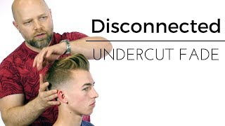 Disconnected Undercut Haircut Tutorial - TheSalonGuy