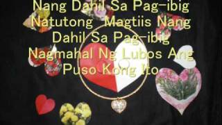 NANG DAHIL SA PAG-IBIG WITH LYRICS bY ToOtSiE gUeVaRa