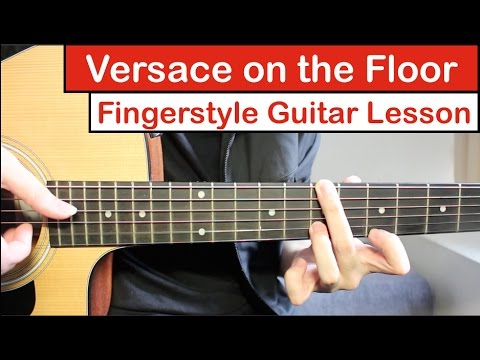 Versace on the Floor (Bruno Mars) | Fingerstyle Guitar Lesson (Tutorial) How to play Fingerstyle
