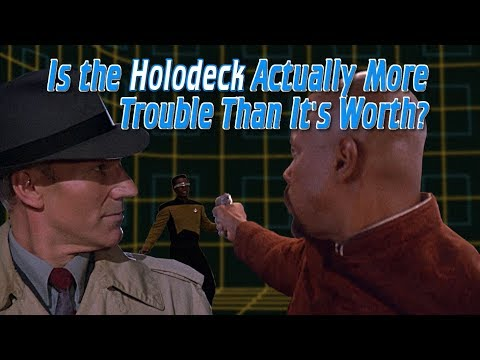 Is the Holodeck Actually More Trouble Than It s Worth