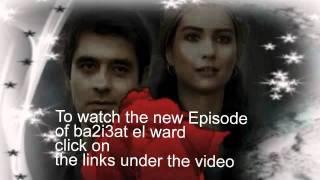 Ba2i3at el ward Episode 2 - الحلقة الثانية من بائعة الورد
