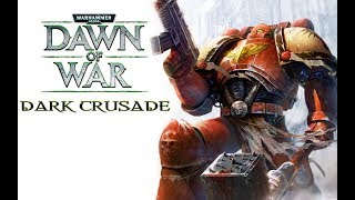 Dawn of War: Dark Crusade - Titanium Wars Playthrough, Blood Ravens
