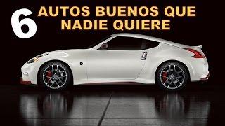 TOP 6 BUENOS AUTOS QUE NADIE QUIERE COMPRAR