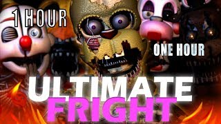 DHEUSTA ULTIMATE FRIGHTCUSTOM NIGHT FNAF SONG Fright ONE HOUR 1 HOUR