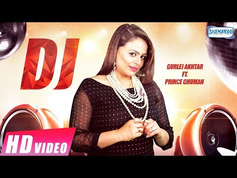 Xxx Mp4 DJ Full Video Gurlej Akhtar Prince Ghuman New Punjabi Song 2018 Shemaroo Punjabi 3gp Sex