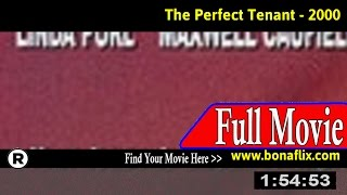 Watch: The Perfect Tenant (2000) Full Movie Online