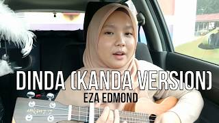 Dinda (Kanda version) by Masdo - Eza Edmond (cover)