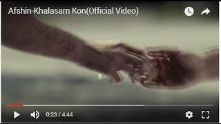Afshin-Khalasam Kon(Official Video)