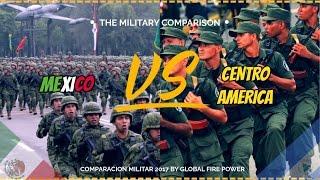 Centro America Vs Mexico     Quien Ganara En Cuestión Militar?   Comparación Militar 2017 GFP