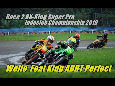 Xxx Mp4 Wello Feat King ABRT Perfecto Di Race 2 RX KING Super Pro Indoclub Sentul 2019 3gp Sex
