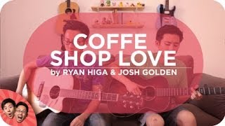 Coffee Shop Love - Ryan Higa & GOLDEN Cover   Live Sessions with @thefumusic