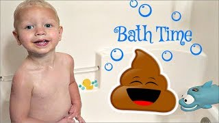 OH NO! He POOPED in the bathtub!