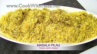 MASALA PILAU (Rice) - مصالحہ پلاو - मसाला पुलाव *COOK WITH FAIZA*