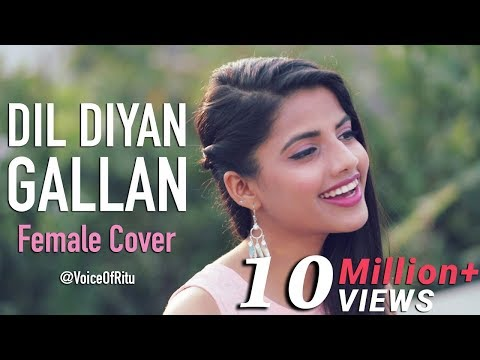Xxx Mp4 Dil Diyan Gallan Song Tiger Zinda Hai Female Cover Version By VoiceOfRitu Ritu Agarwal 3gp Sex
