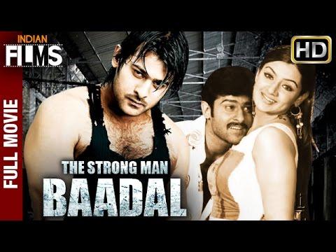 The Strong Man Baadal 2016 Full Hindi Dubbed Movie   Prabhas   Aarti Agarwal   Hindi Action Movies