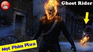 [Siêu Phẩm] Ghost Rider: Nguồn Gốc Và Sức Mạnh Ma Tốc Độ | Ghost Rider 3 | Best Marvel Movies 2018