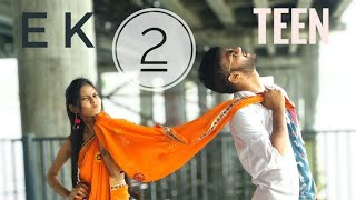Ekk Do Teen | BAAGHI 2 | DANCE COVER | Bollywood Fun Song