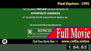 Watch: Final Equinox (1995) Full Movie Online