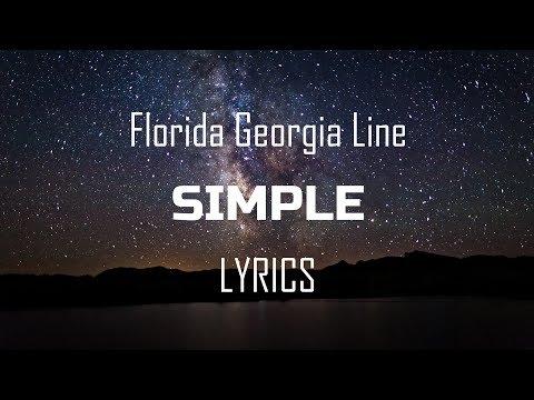 Florida Georgia Line - Simple (Lyrics  Lyric Video)