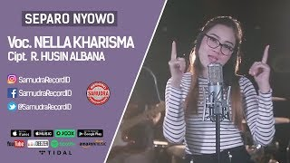 nella kharisma - separo nyowo official music video