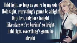 Madonna - Hold Tight (Lyrics)