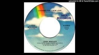 Jody Watley - Looking For A New Love (Single Version)