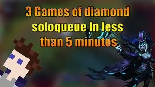 3 Diamond soloqueue games in under 5 minutes - Elo heaven [Montage]